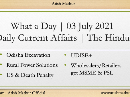 What a Day   03 July 2021   Daily Current Affairs   The Hindu