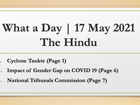 What a Day | 17 May 2021 | Daily Current Affairs