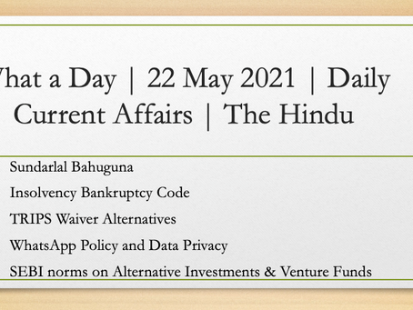 What a Day | 22 May 2021 | Daily Current Affairs - The Hindu
