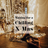 Waitin for a Chilling X Mas.jpg