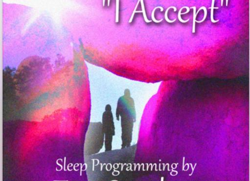I Accept Sleep Programming
