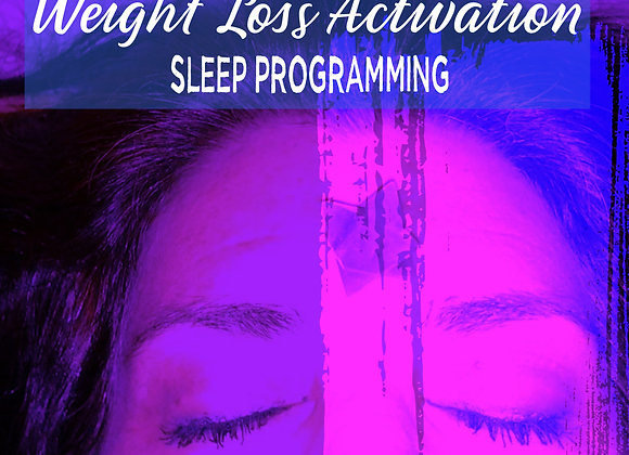 Weight Loss LifeForce Activation Sleep Programming