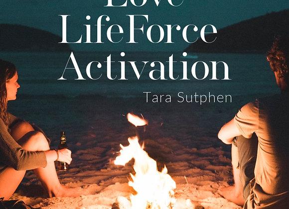 Love LifeForce Activation MEDITATION