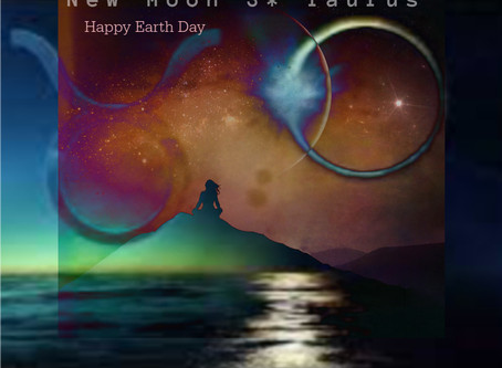 New Moon 3* Taurus & Earth Day