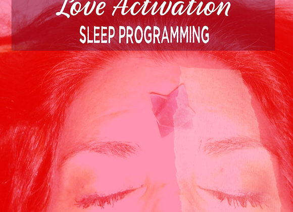 Love LifeForce Activation Sleep Programming
