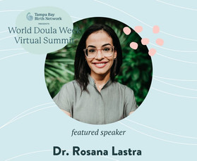 Dr. Lastra Featured Speaker at World Doula Week 2021