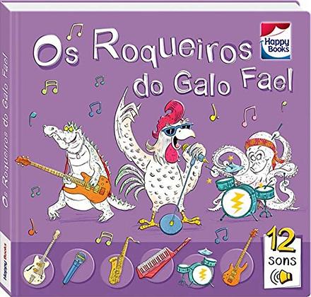 Livro Sonoro Os Roqueiros do galo Fael