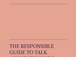 The Responsible Guide to Talk About Sex Work in the Media