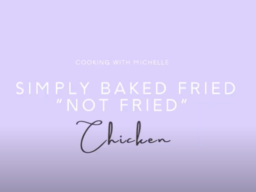 "Simply Baked Fried ""Not Fried"" Chicken"