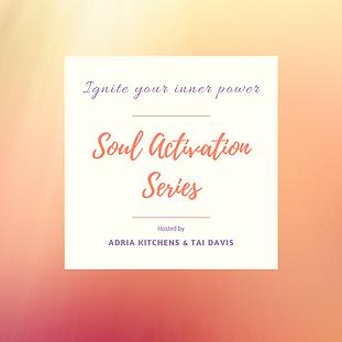 Soul Activation Series (1).png