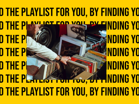 Find The Playlist For You, By Finding You...(Quiz)