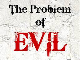 The Problem of Evil...