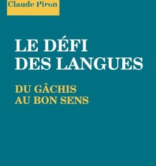 Le défi des langues - Du gâchis au bon sens