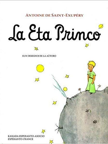 La Eta Princo - Le Petit Prince