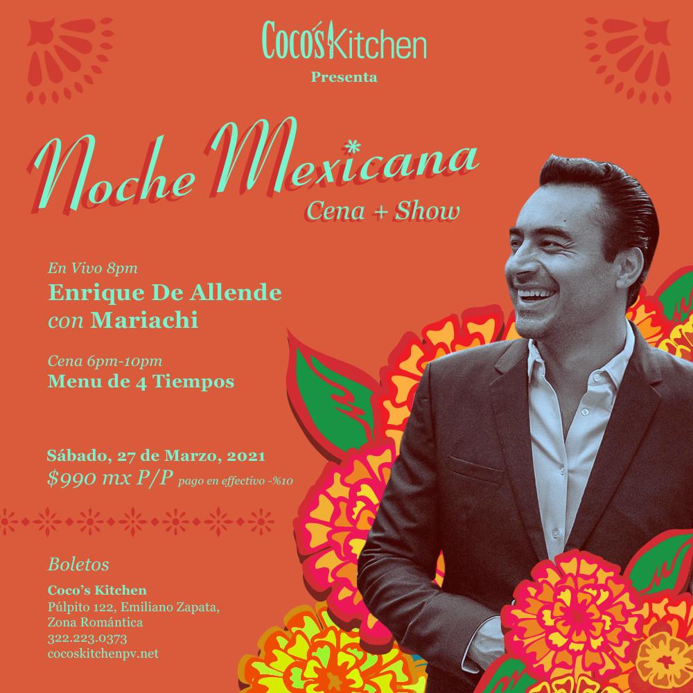 "CK Presenta ""Noche Mexicana"" Cena + SHow"
