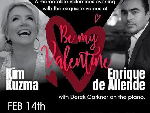 Valentine's Dinner & Show with Kim Kuzma & Enrique de Allende!