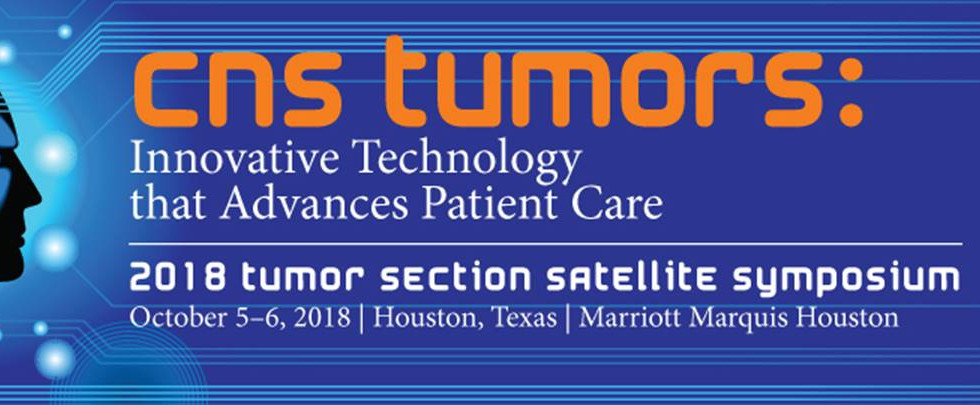 Meet us at the 2018 CNS Tumor Section Satellite Symposium, Booth# 212.