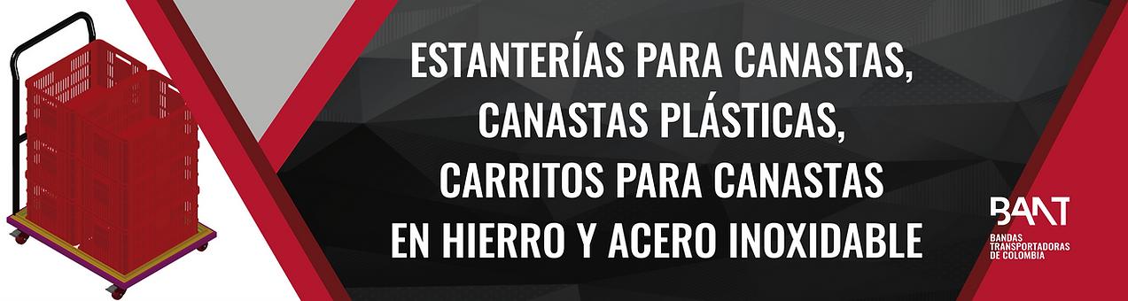 CARROS PORTA CANASTAS, ESTANTERIAS, CANA