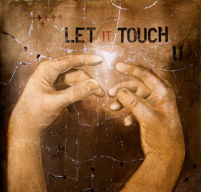 Let it Touch You