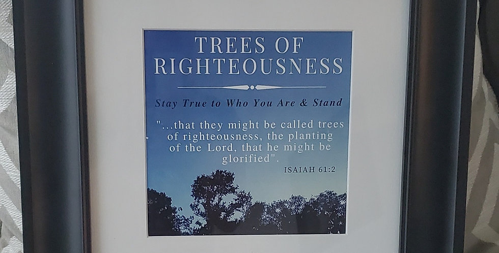 Trees of Righteousness