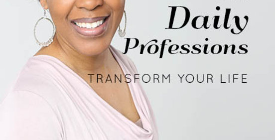 Daily Professions: Transform Your Life Vol. 2