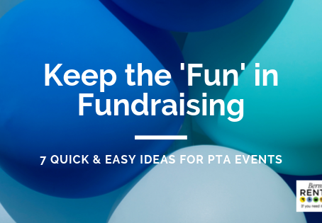 Keep the FUN in Fundraising - 7 Quick & Easy Ideas for PTA Events