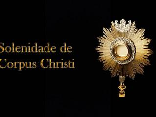 Corpus Christi: o Mistério da Eucaristia