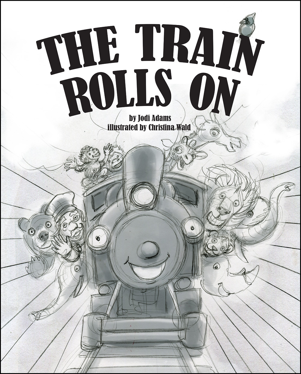The Train Rolls On Cover Sketch