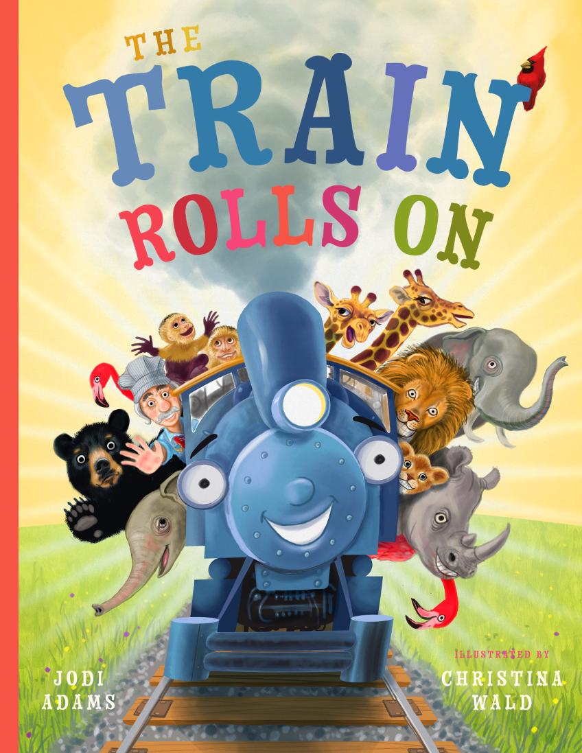 The Train Rolls On Children's Book