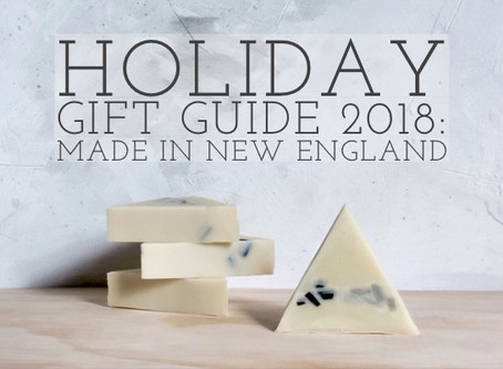 Holiday Gift Guide 2018:Made in New England