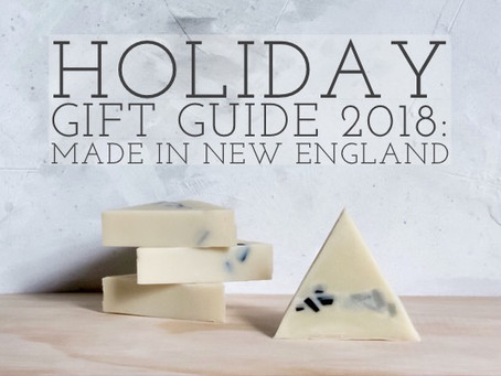 Holiday Gift Guide 2018: Made in New England