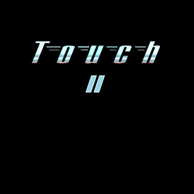 Touch - II