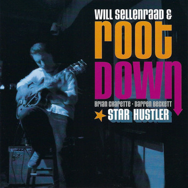 Will Sellenraad - Star Hustler