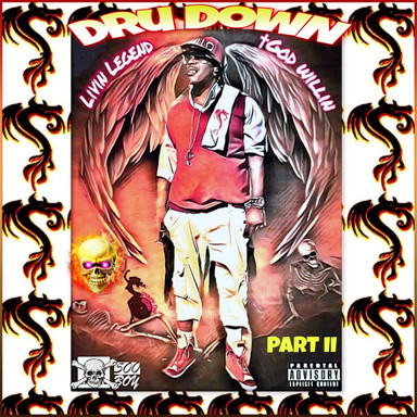 Dru Down - Living Legend Part II