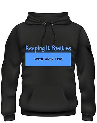 """""""Keeping It Positive"""" hoodie"""