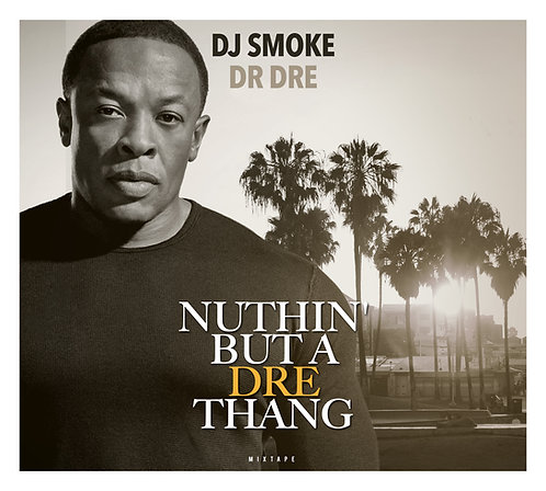 Nuthin' But A Dre Thang (CD DIGIPACK)
