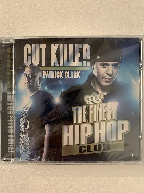 Cut Killer & Patrick Clark - The Finest Hip Hop