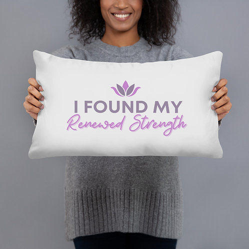 I Found My Renewed Strength Pillow