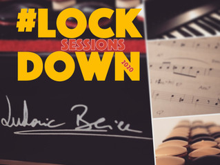 #LOCKDOWN SESSIONS - Album Disponible en version digitale uniquement, le 24 Juin !