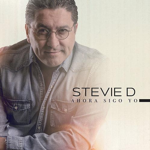 """Stevie D """"Ahora Sigo Yo"""""""