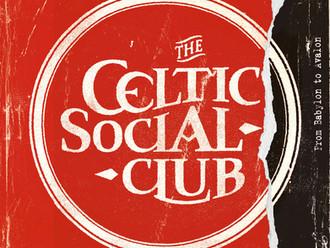 Le 26 avril sortira le prochain album du Celtic Social Club -From Babylon to Avalon-