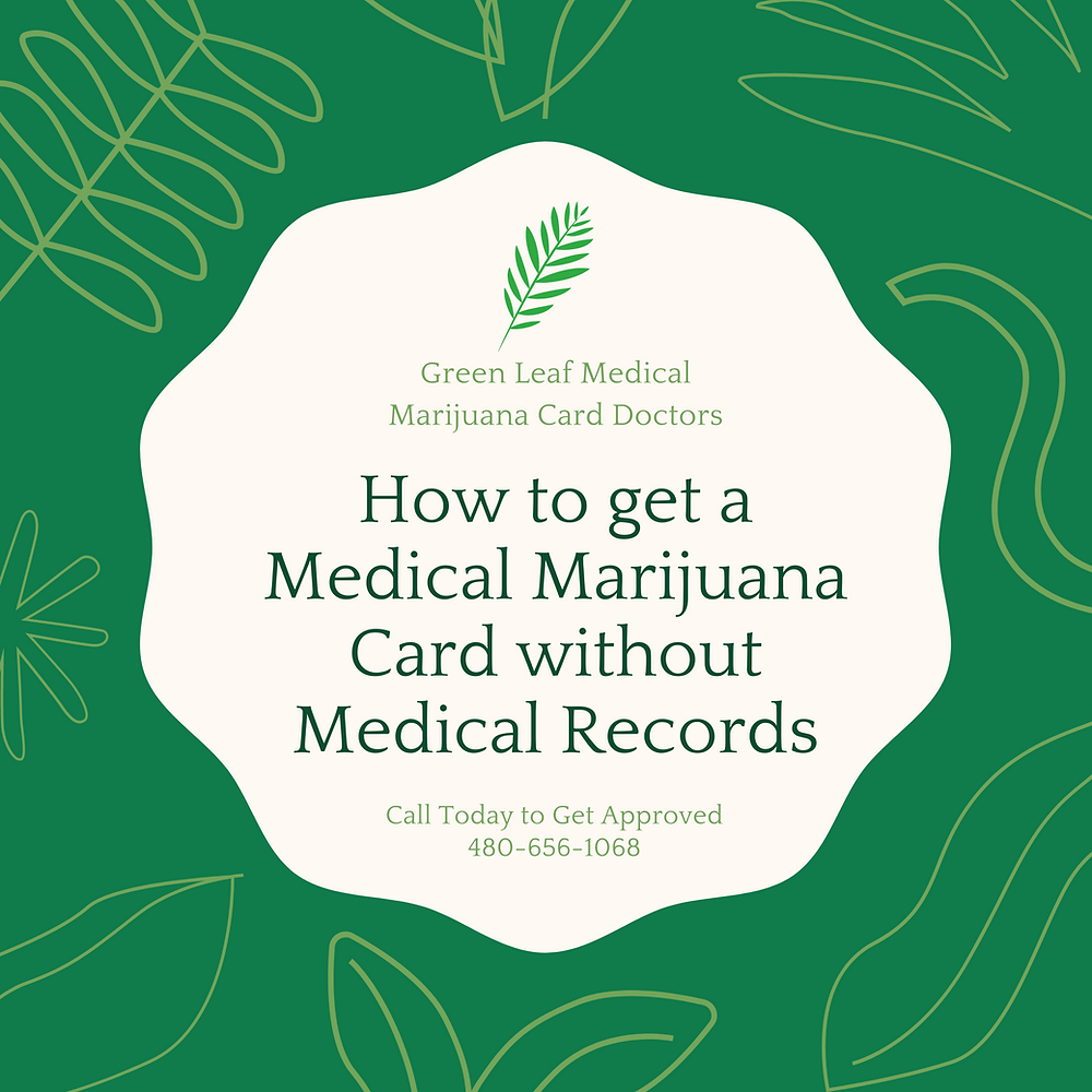How to get a medical marijuana card without recordss in Arizona
