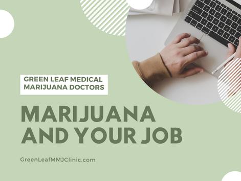Marijuana and Your Job