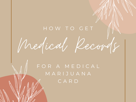 How to get Medical Records for a Medical Marijuana Card in Arizona