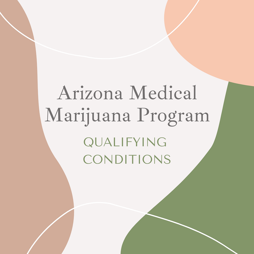 what conditions qualify for a medical marijuana card in Arizona
