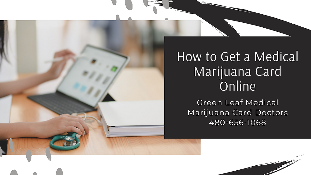 Get a MMJ Card online today