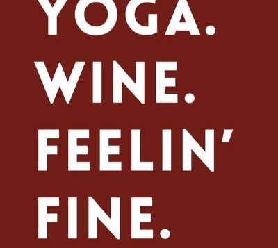 VINO & VINYASA - Friday, May 13th 6:00 PM - 8:15 PM