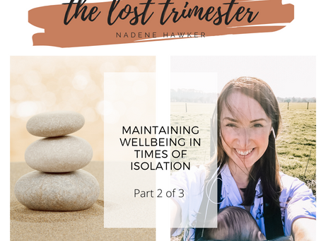 Maintaining Wellness in Times of Isolation - Part 2
