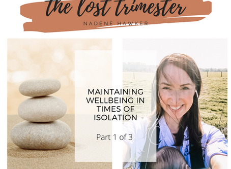 Maintaining Wellbeing During Times of Isolation