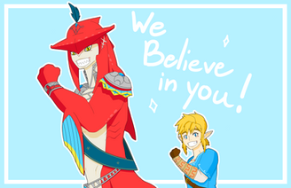 """Link and Sidon """"We Believe in You!"""""""